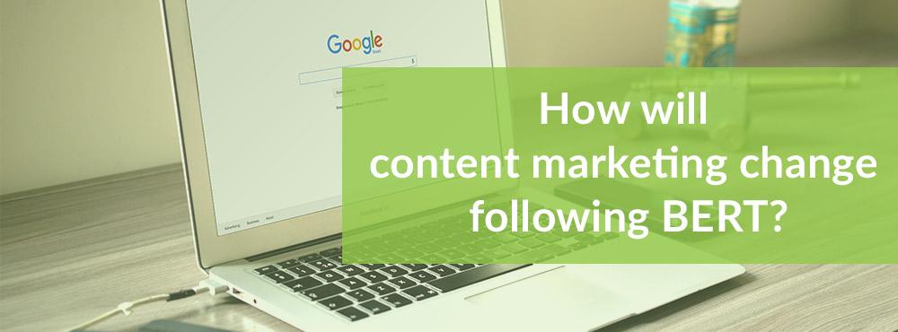 BERT Content Marketing change | Media Matters
