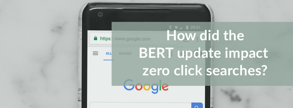BERT Update Zero Click Search Impact | Media Matters