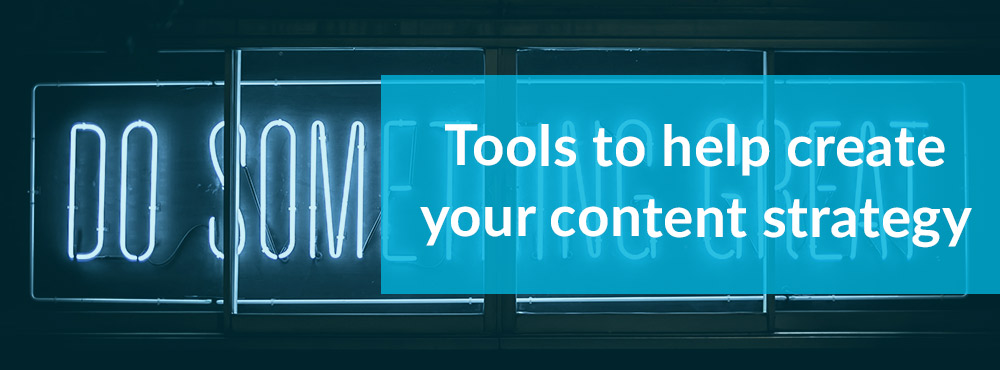 Tools to help your content strategy | Media Matters